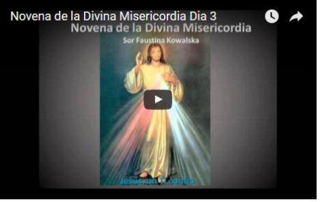 Novena de la Divina Misericordia Dia 3
